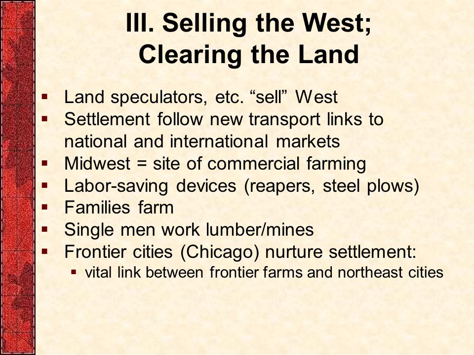 III. Selling the West; Clearing the Land