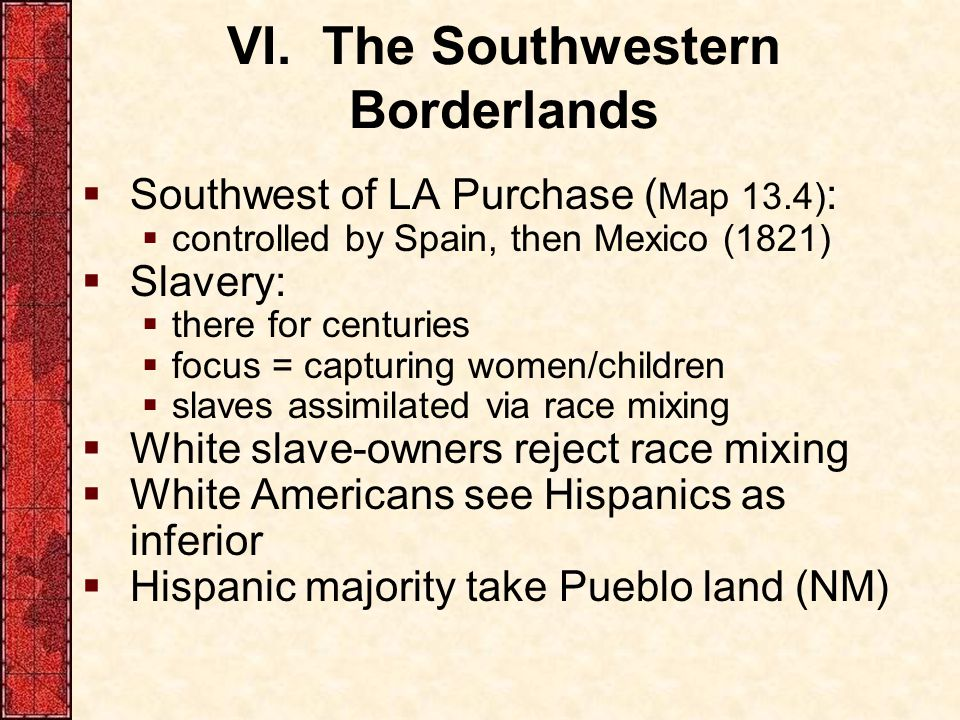 VI. The Southwestern Borderlands