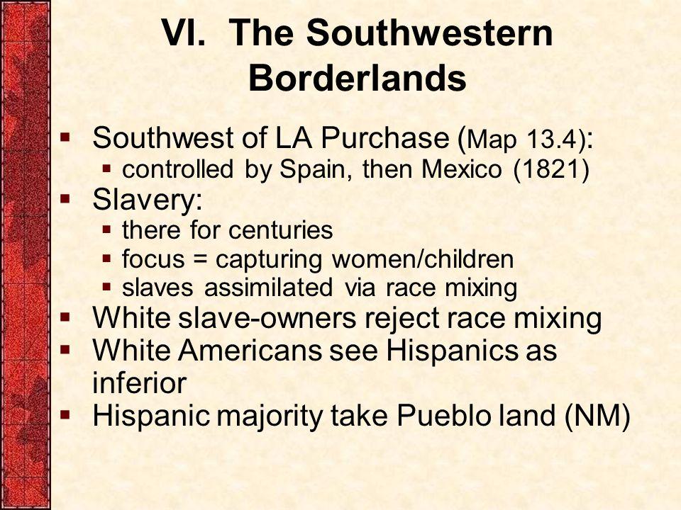 VI. The Southwestern Borderlands