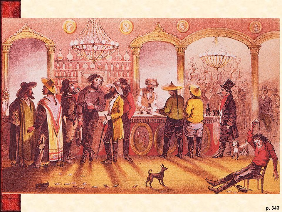 This 1855 Frank Marryat drawing of a San Francisco saloon dramatizes the international nature of the California gold rush. Like theater performers, the patrons of the saloon dress their parts as Yankees, Mexicans, Asians, and South Americans.