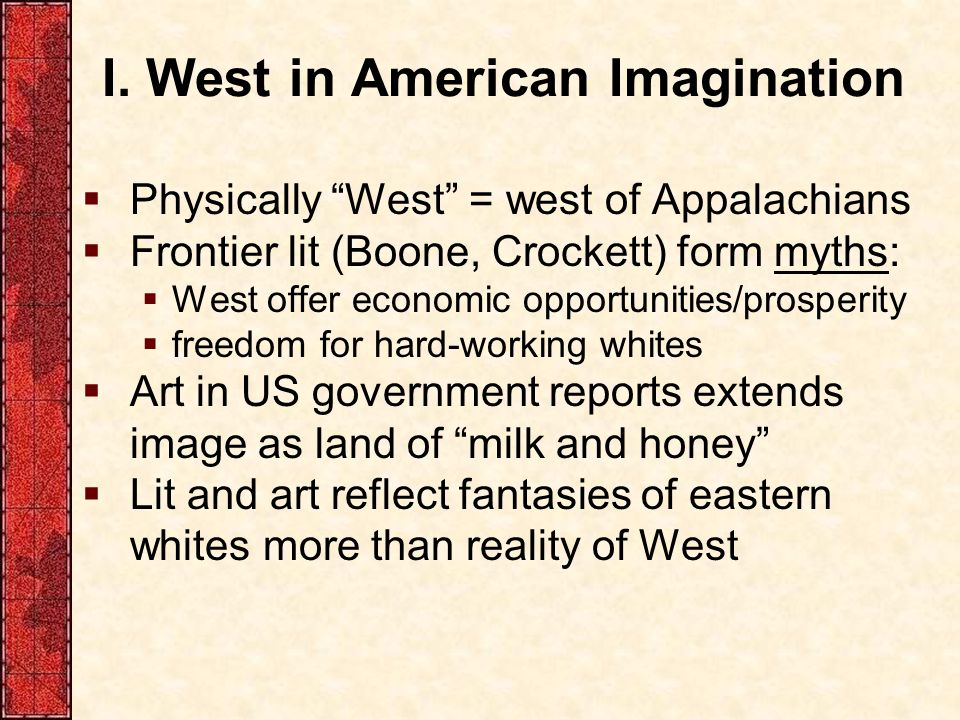 I. West in American Imagination