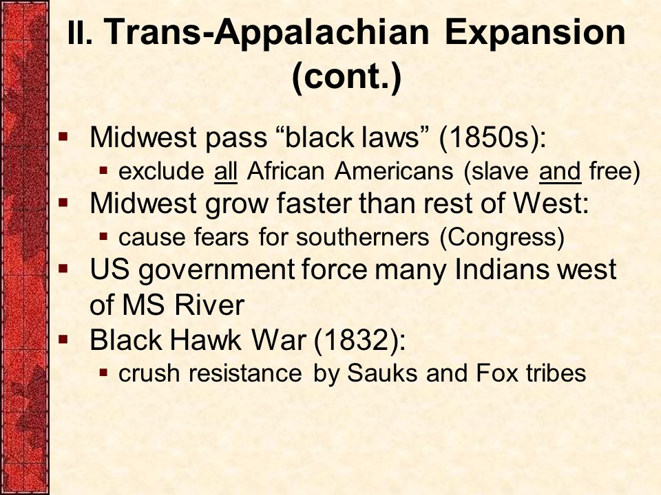 II. Trans-Appalachian Expansion (cont.)