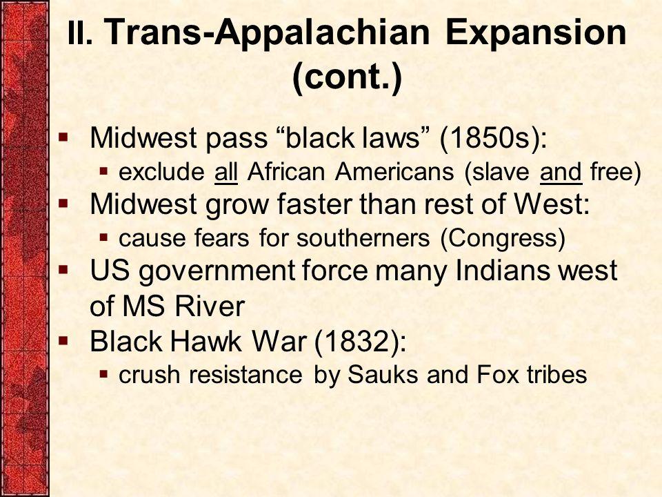 II. Trans-Appalachian Expansion (cont.)