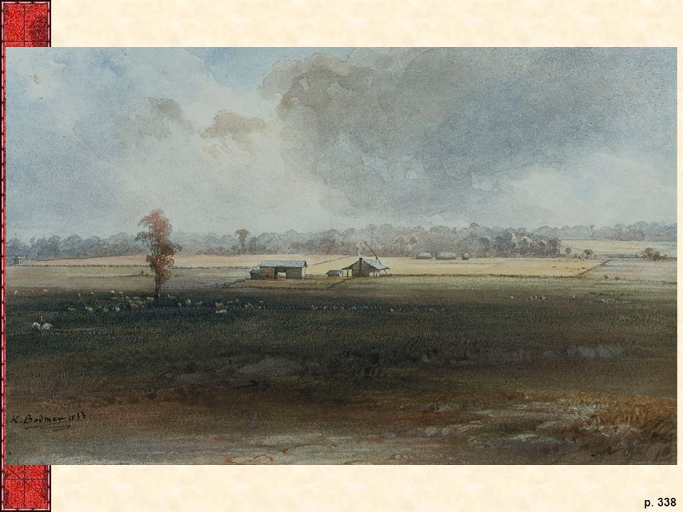 In 1834, Karl Bodmer painted a farm on the Illinois prairie, depicting the more permanent, if still modest, structures that farmers built after the initial urgency to clear fields for cultivation had subsided.