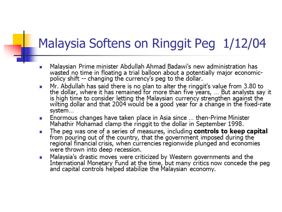Malaysia Softens on Ringgit Peg 1/12/04