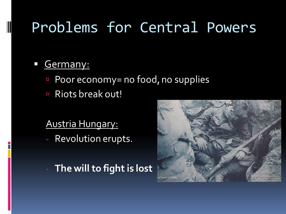 Problems for Central Powers