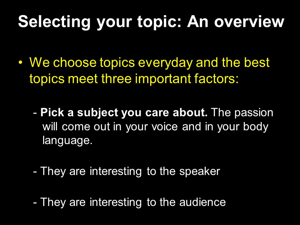 Selecting your topic: An overview