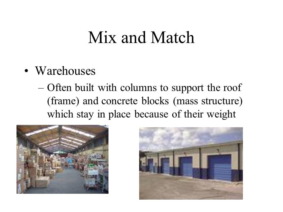 Mix and Match Warehouses