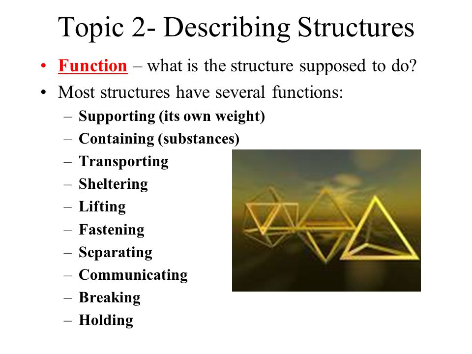 Topic 2- Describing Structures