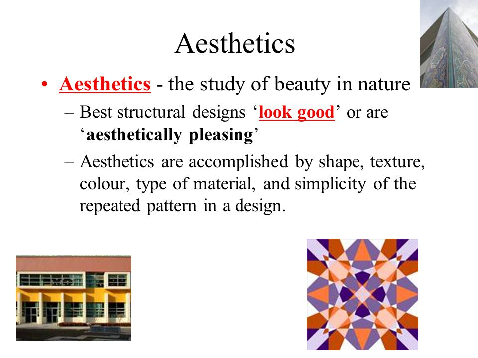 Aesthetics Aesthetics - the study of beauty in nature