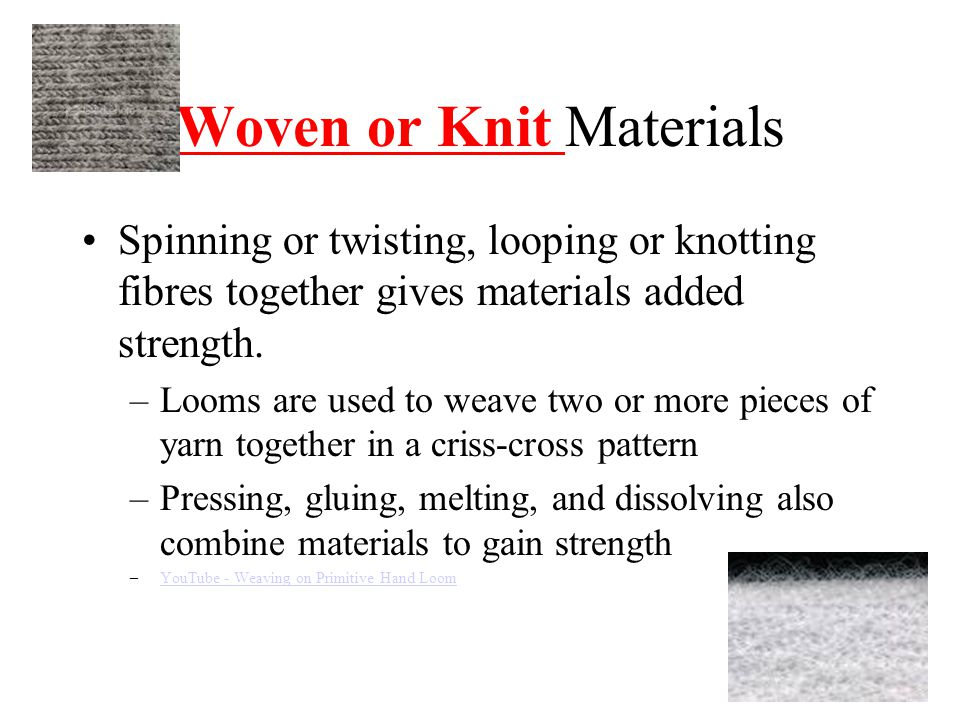 Woven or Knit Materials
