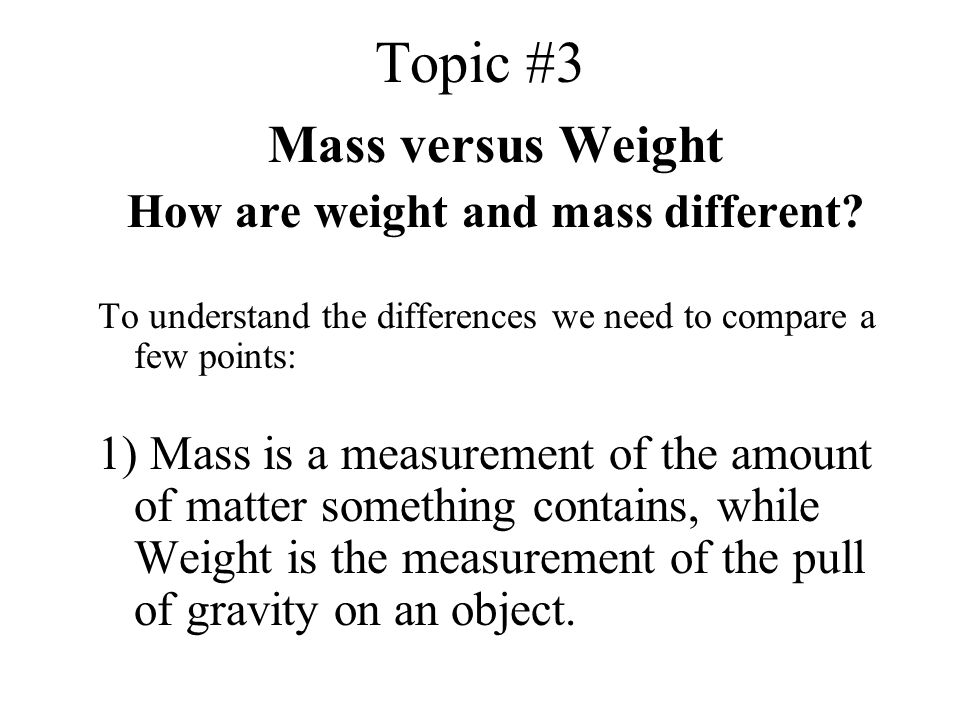 How are weight and mass different
