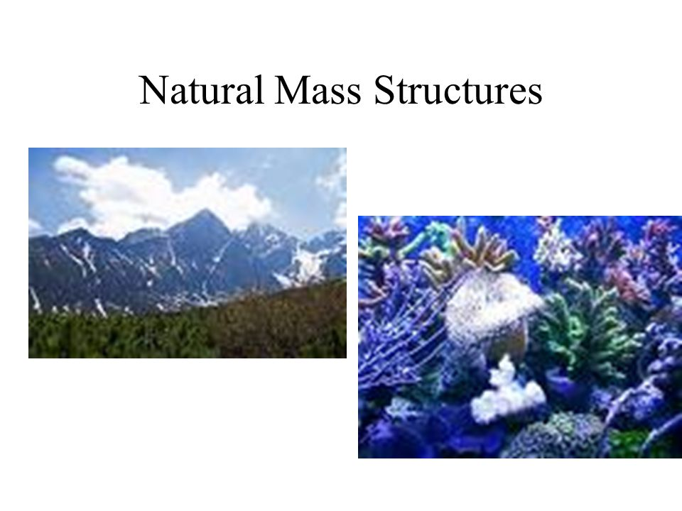 Natural Mass Structures