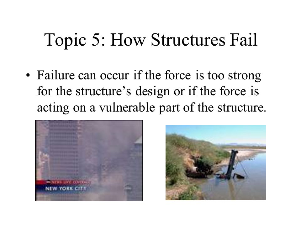 Topic 5: How Structures Fail