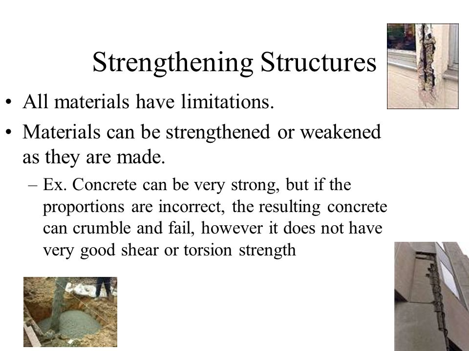 Strengthening Structures