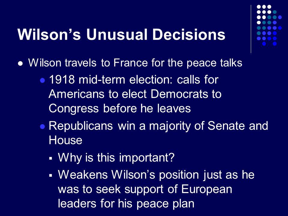 Wilson's Unusual Decisions