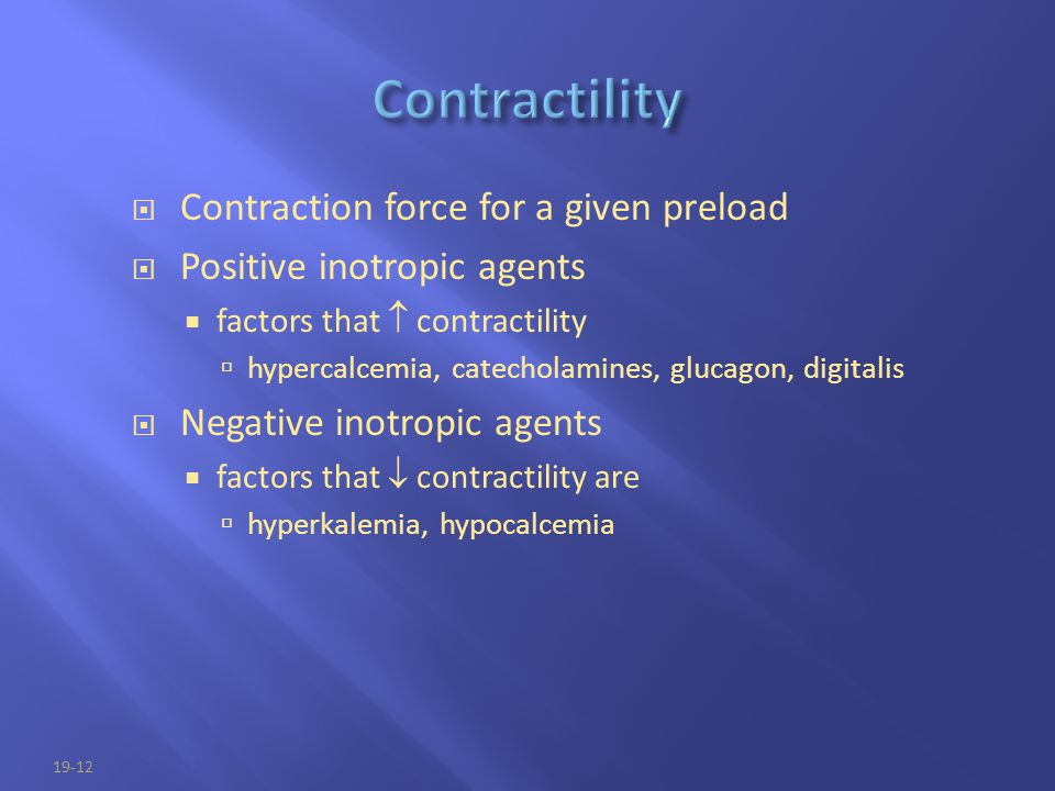 Contractility Contraction force for a given preload