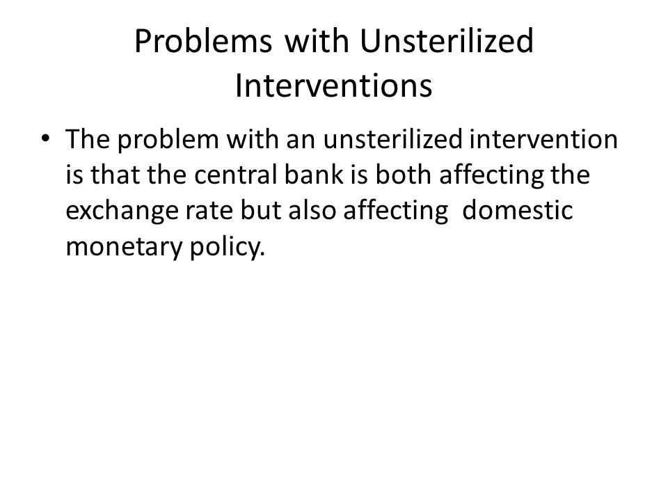 Problems with Unsterilized Interventions