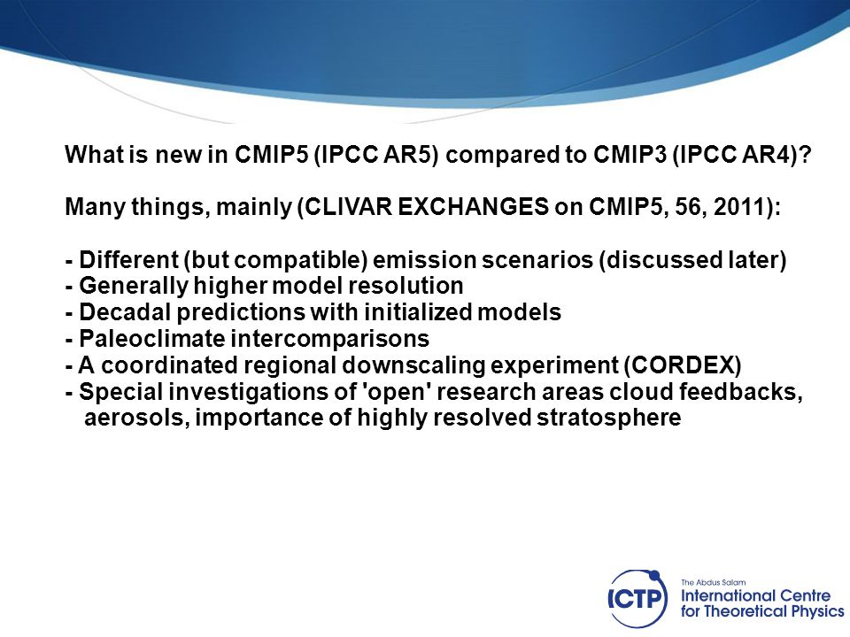 What is new in CMIP5 (IPCC AR5) compared to CMIP3 (IPCC AR4)