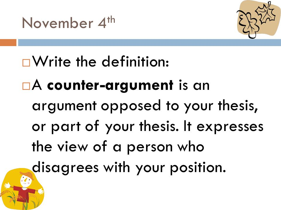 November 4th Write the definition: