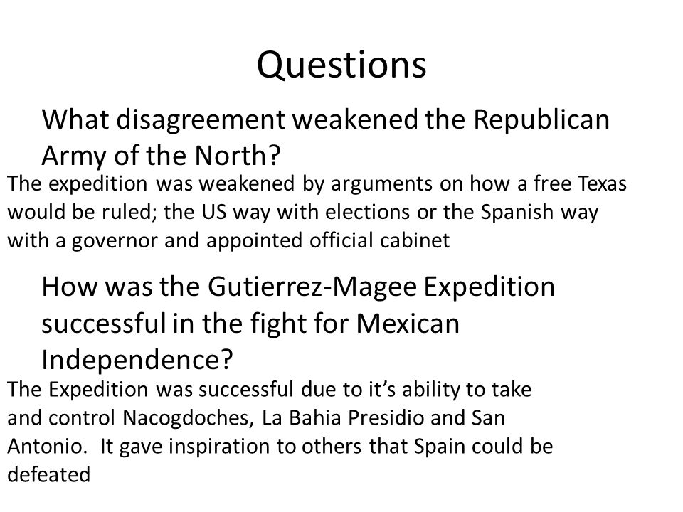 Questions What disagreement weakened the Republican Army of the North