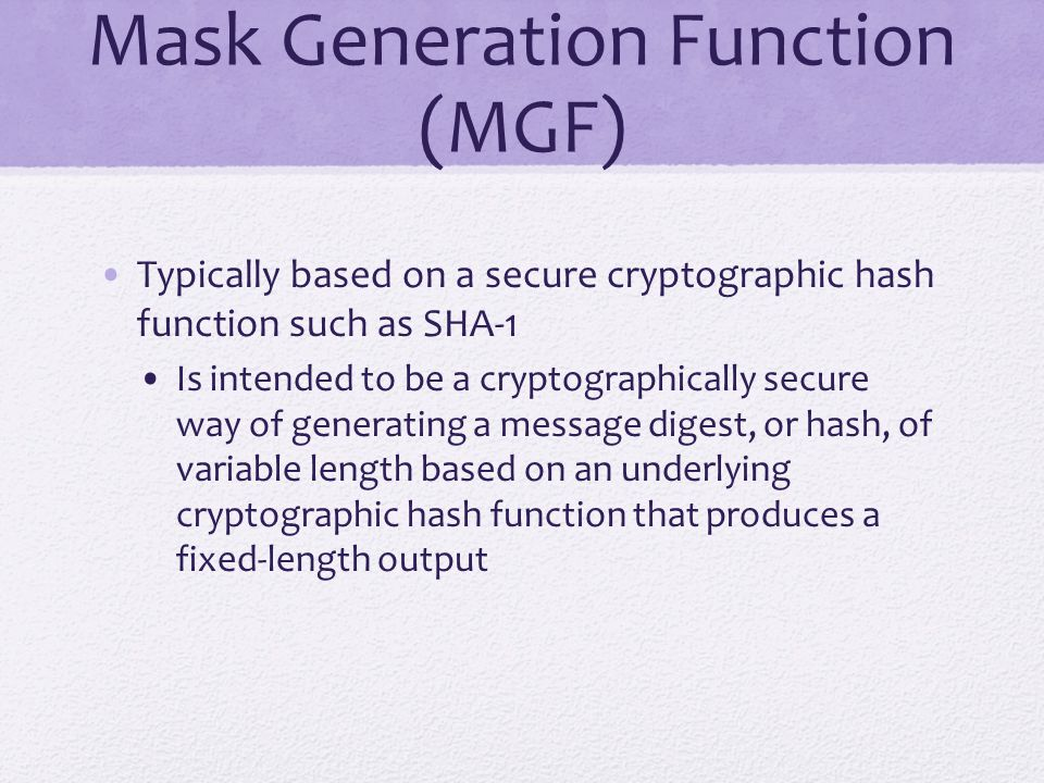 Mask Generation Function (MGF)