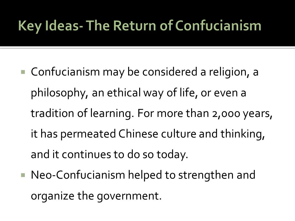 Key Ideas- The Return of Confucianism