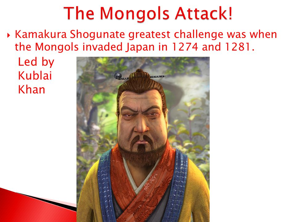 The Mongols Attack! Led by Kublai Khan