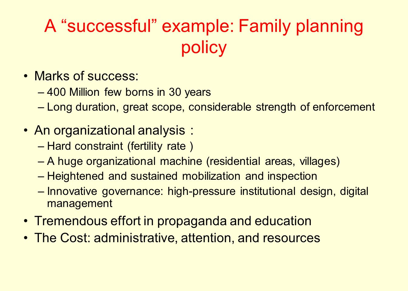 A successful example: Family planning policy