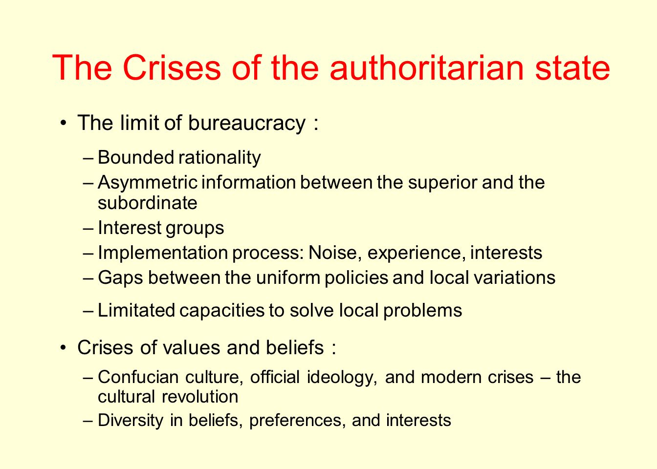 The Crises of the authoritarian state
