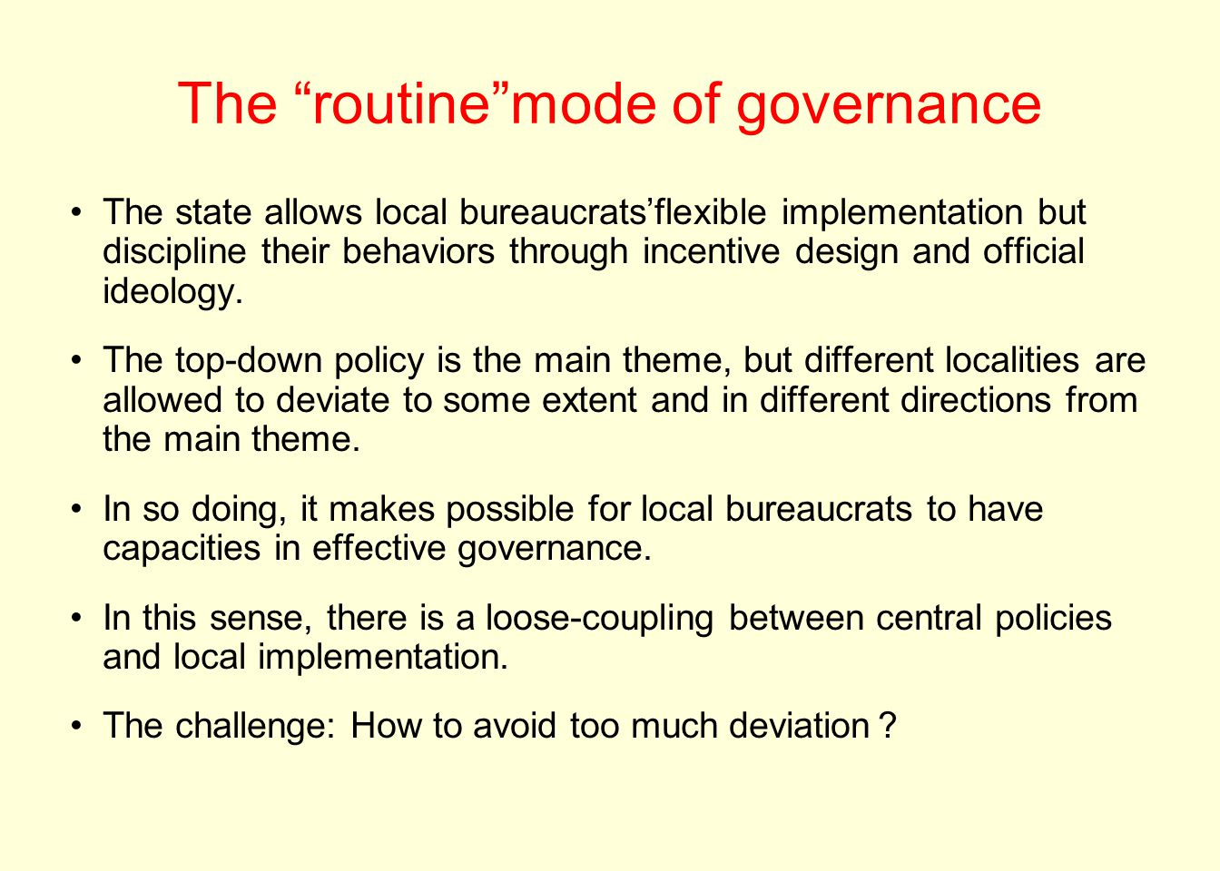 The routine mode of governance