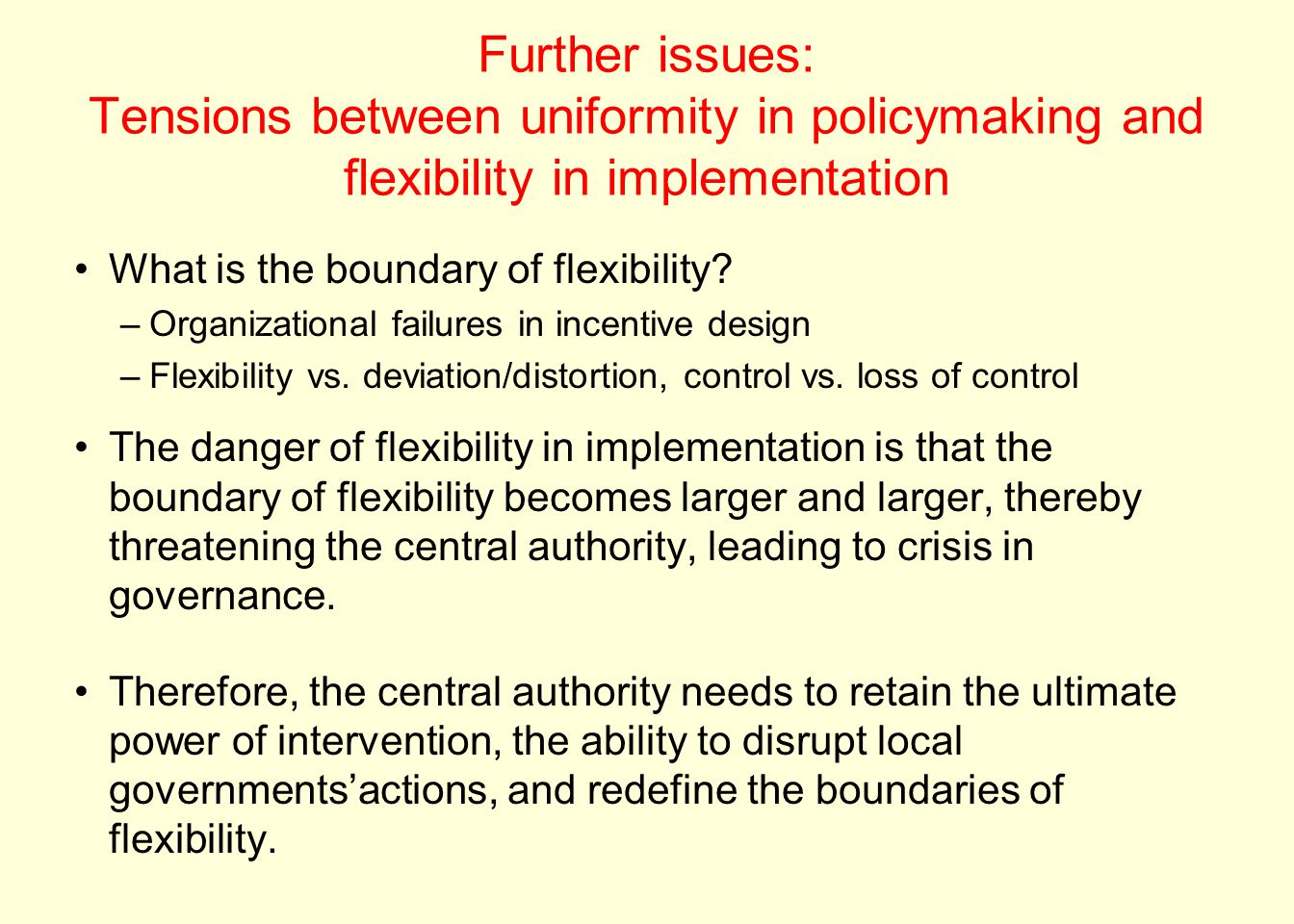 Further issues: Tensions between uniformity in policymaking and flexibility in implementation