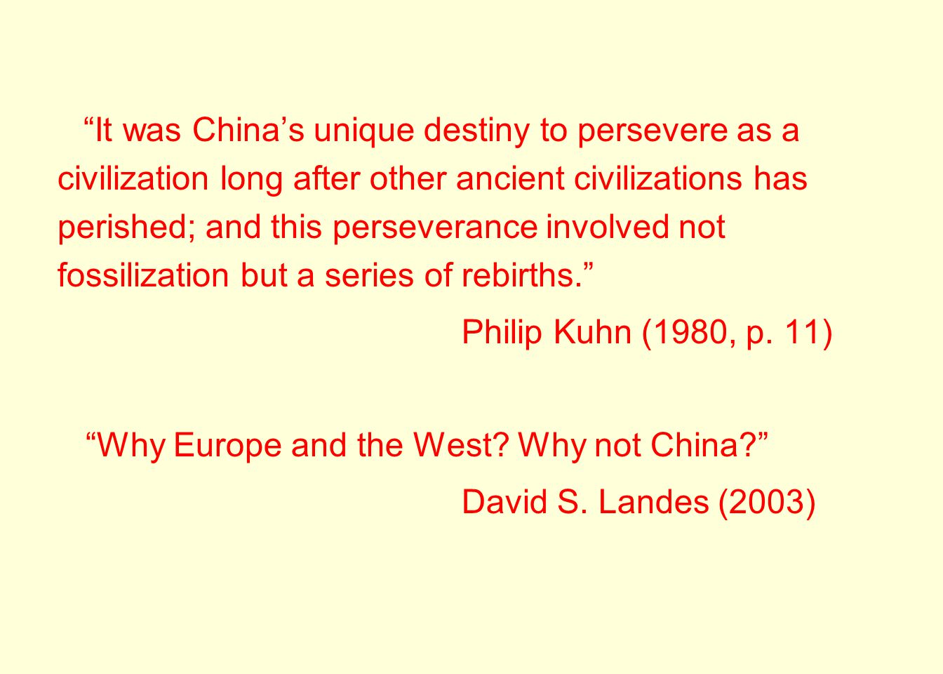 Why Europe and the West Why not China David S. Landes (2003)
