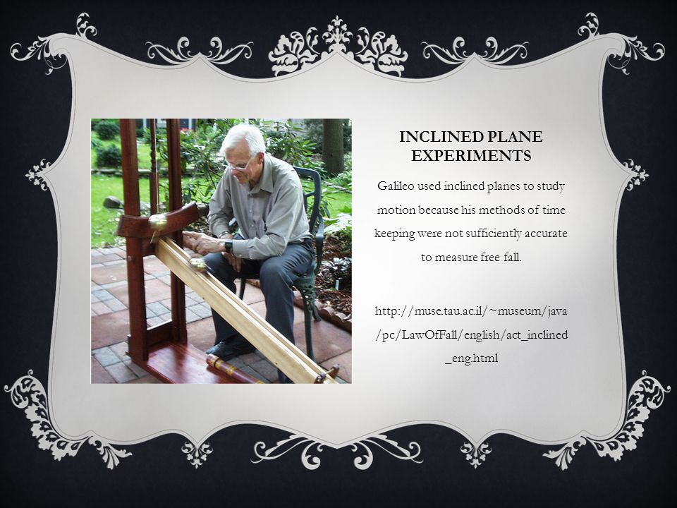 Inclined plane Experiments