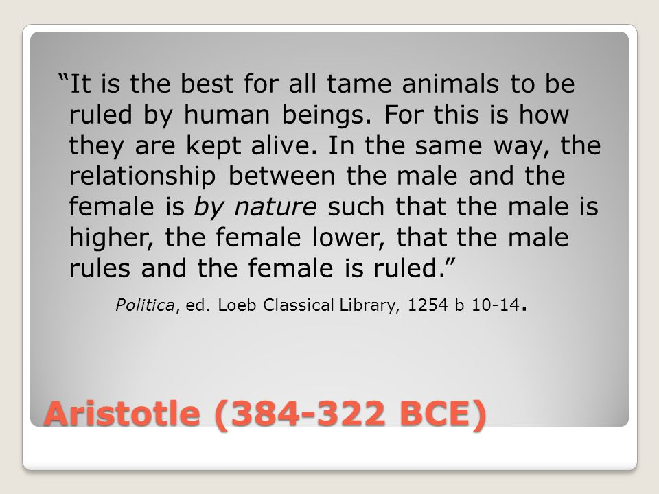 It is the best for all tame animals to be ruled by human beings