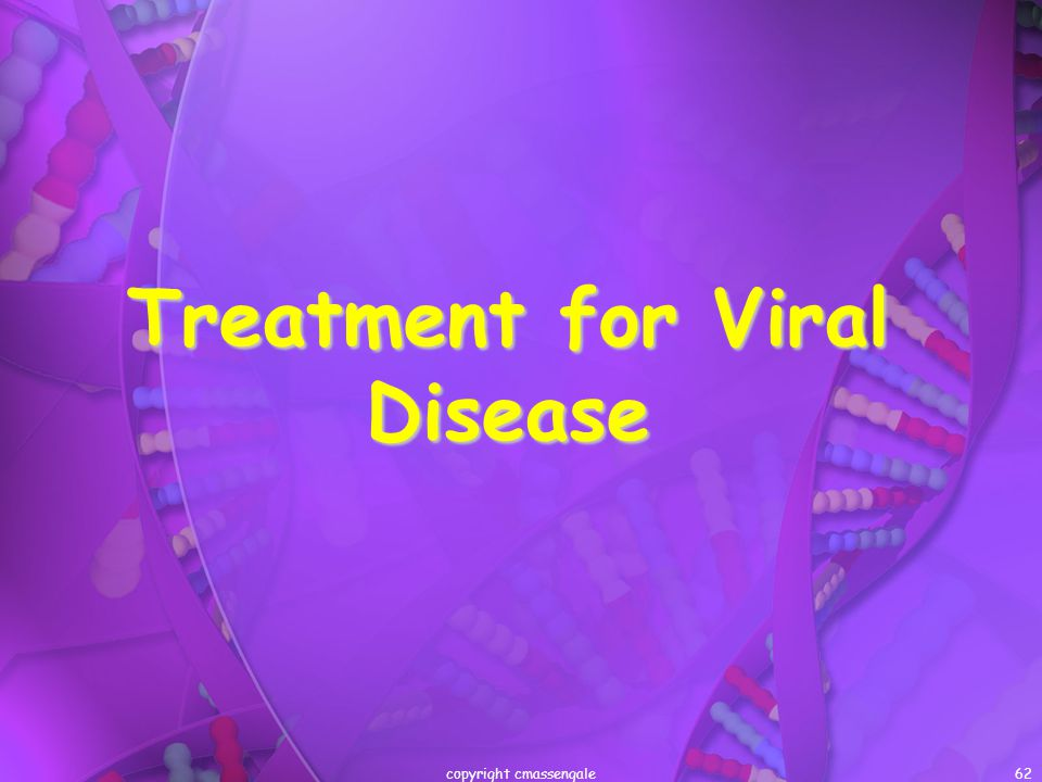 Treatment for Viral Disease