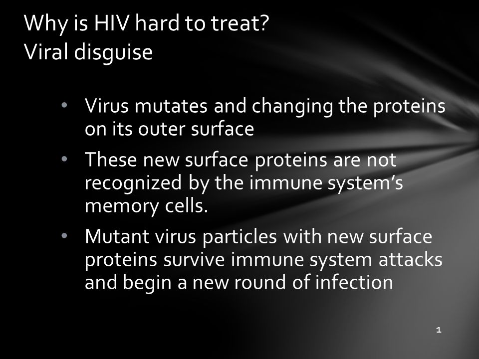 Why is HIV hard to treat Viral disguise