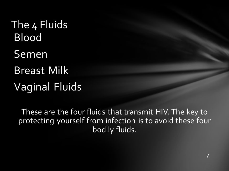 Blood Semen Breast Milk Vaginal Fluids The 4 Fluids
