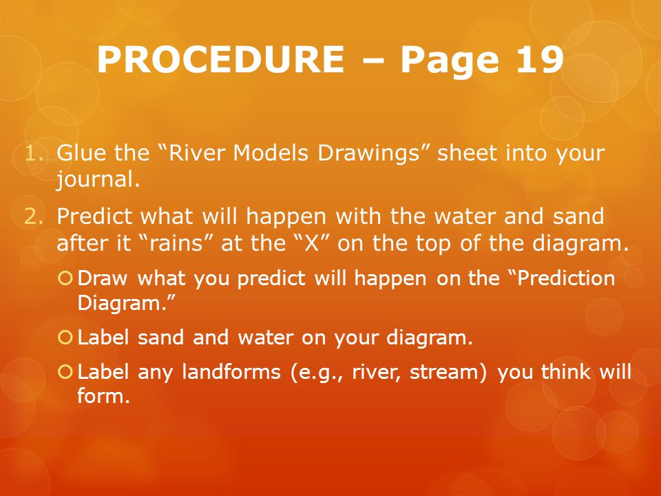 PROCEDURE – Page 19 Glue the River Models Drawings sheet into your journal.