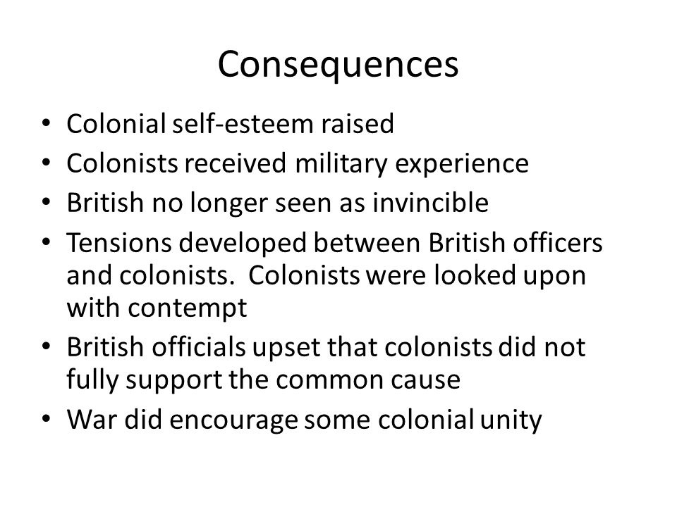 Consequences Colonial self-esteem raised