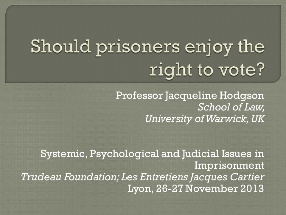 Should prisoners enjoy the right to vote