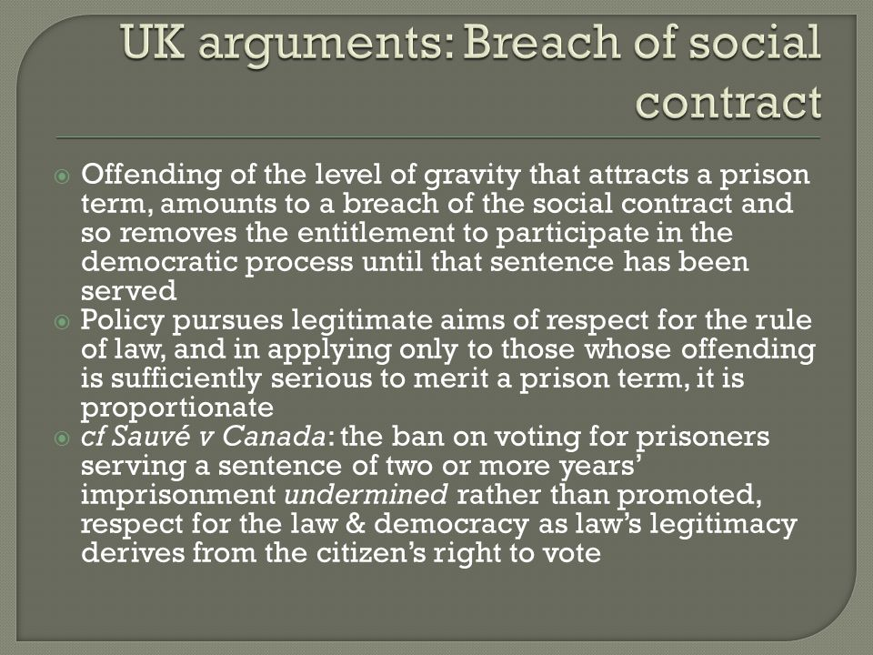 UK arguments: Breach of social contract
