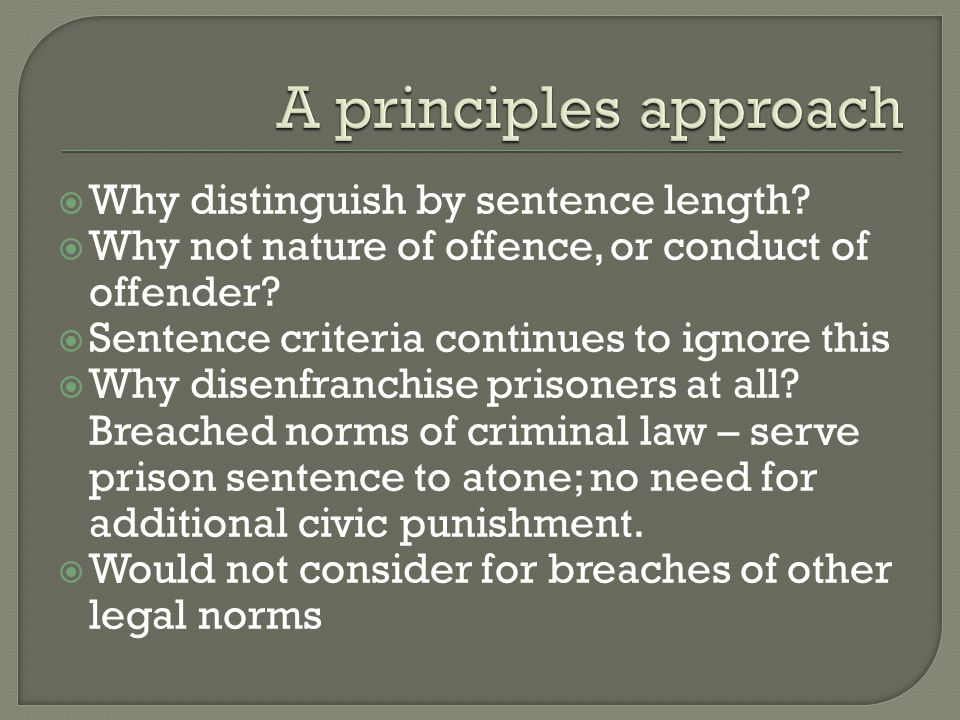 A principles approach Why distinguish by sentence length