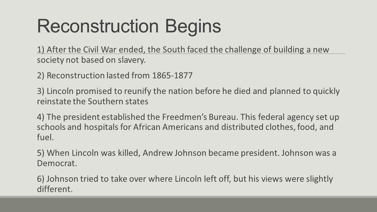 Reconstruction Begins