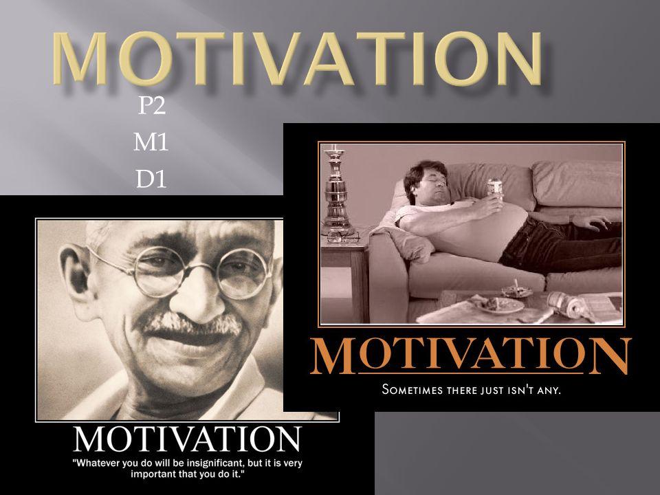 Motivation P2 M1 D1