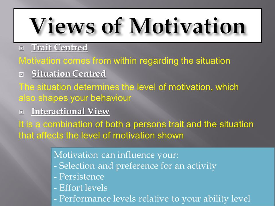 Views of Motivation Trait Centred