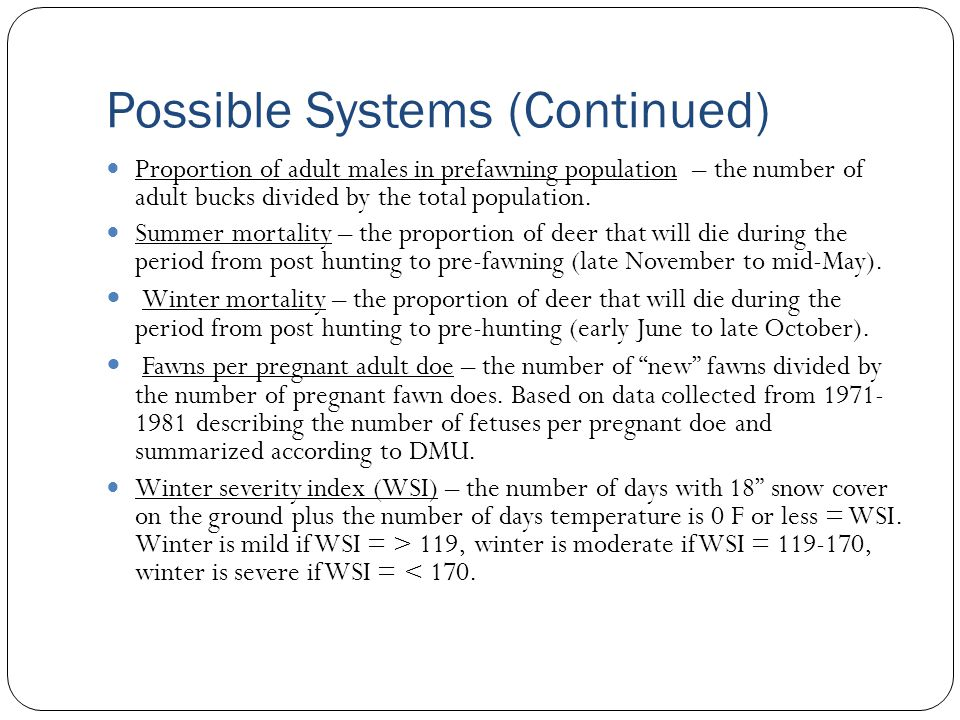 Possible Systems (Continued)