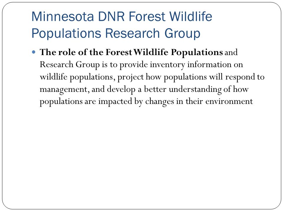 Minnesota DNR Forest Wildlife Populations Research Group