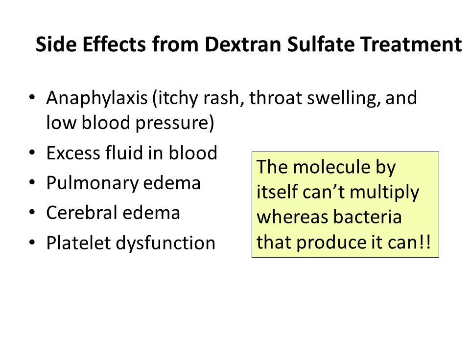 Side Effects from Dextran Sulfate Treatment