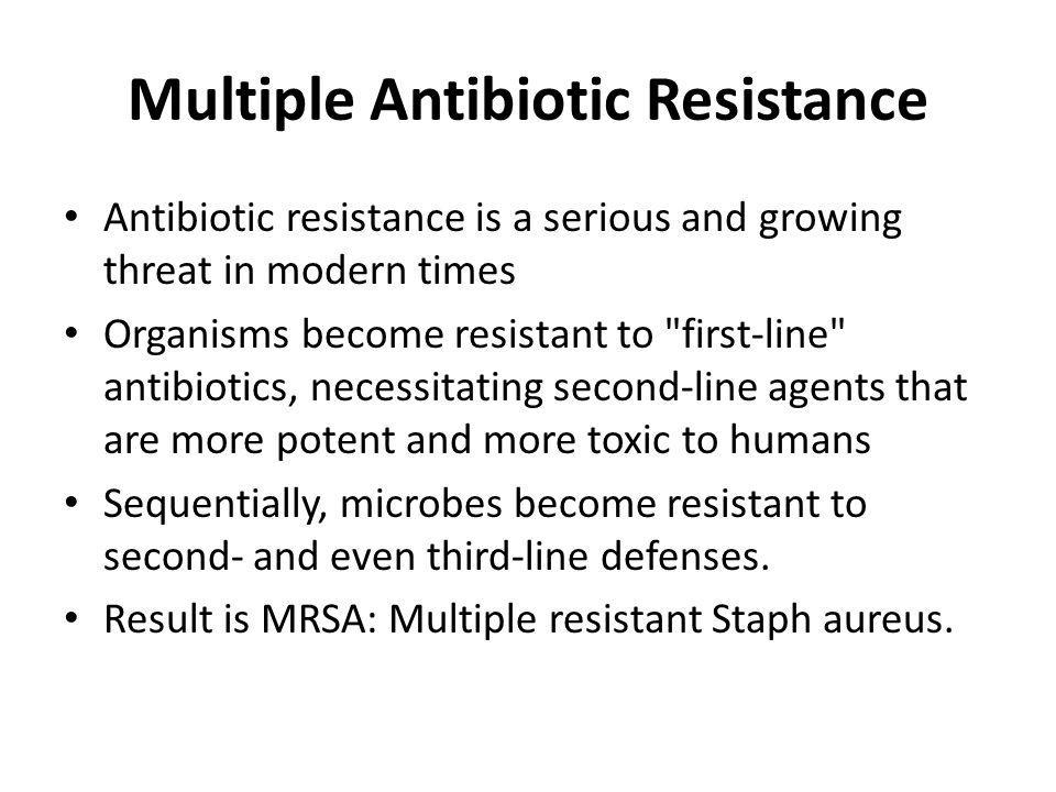 Multiple Antibiotic Resistance
